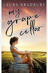 My Grape Cellar (The Grape Series Book 8) Kindle Edition