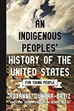 Download Book An Indigenous Peoples' History of the United States for Young People (ReVisioning History for Young People) PDF