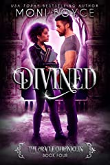 Divined (The Oracle Chronicles Book 4) Kindle Edition