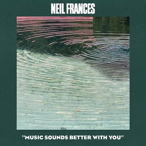 Music Sounds Better with You de Neil Frances en Amazon Music - Amazon.es