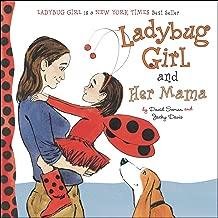 Ladybug Girl and Her Mama