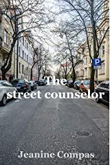 The street counselor Kindle Edition