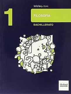 Filosofía. Libro Del Alumno. Bachillerato 1 (Inicia Dual) -