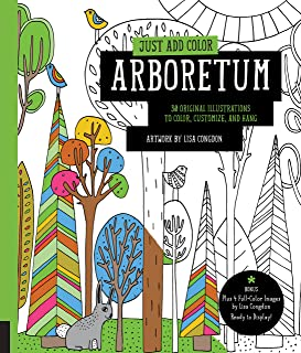 Just Add Color: Arboretum: 30 Original Illustrations to Color, Customize, and Hang - Bonus Plus 4 Full-Color Images by Lisa Congdon Ready to Display!