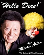 Hello Dere!: The Express Edition Biography by Marty Allen (English Edition)