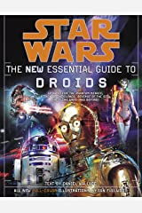 Star Wars: The New Essential Guide to Droids (Star Wars: Essential Guides) Kindle Edition