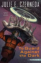 To Guard Against the Dark (Reunification Book 3)