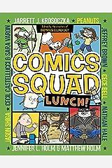 Comics Squad #2: Lunch! Kindle Edition