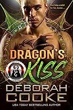 Dragon's Kiss: A Dragon Shifter Romance (The DragonFate Novels Book 2)