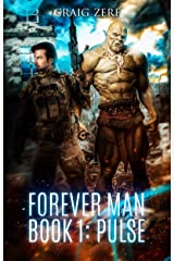 The Forever Man: Book 1: Pulse - a post apocalyptic, urban fantasy. Kindle Edition