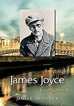 James Joyce: A Literary Companion (McFarland Literary Companions Book 17)