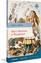 Alice's Adventures in Wonderland (English Edition – Full Version)