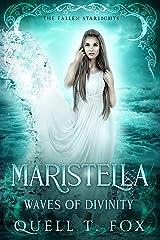 Maristella: Waves of Divinity (Fallen Starlights Series Book 4) Kindle Edition