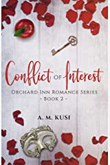 Conflict of Interest (Orchard Inn Romance Series Book 2) Kindle Edition