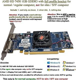 AMD Radeon HD 7450 - Tarjeta gráfica (1 GB/1024 MB, soporte de tamaño completo), solo para ordenador de tamaño normal