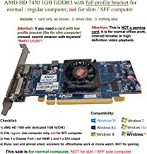 Epic IT Service - AMD Radeon HD 7450 1GB/1024MB Low Profile Graphics Card (Full Size Bracket), fits Normal Size Computer only