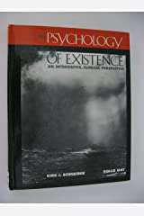 The Psychology of Existence: An Integrative, Clinical Perspective Hardcover