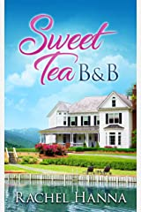Sweet Tea B&B Kindle Edition