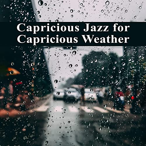Good Morning With Jazz By Jazz For A Rainy Day On Amazon Music