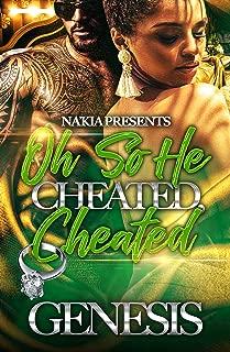 Oh So He Cheated, Cheated: An Urban Romance: A Complete Novel
