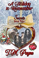 A Holiday to Remember: Secrets Book Four Kindle Edition