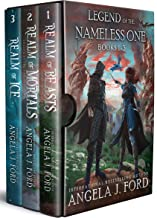 Legend of the Nameless One: Books 1-3: An Epic Fantasy Adventure with Mythical Beasts (Legend of the Nameless One Boxset B...