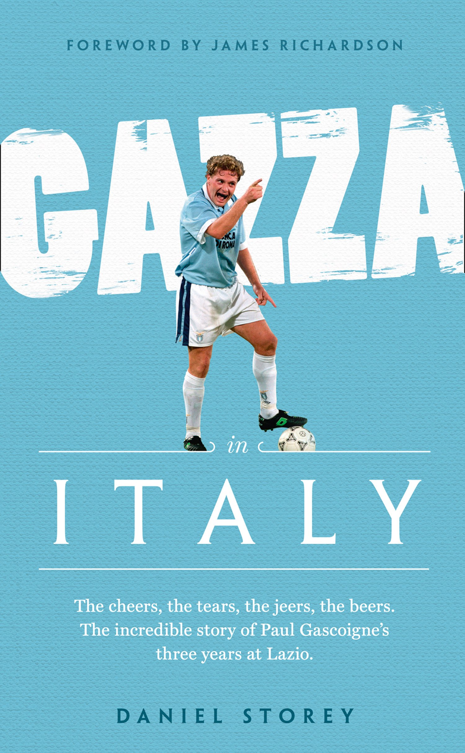 Gazza In Italy (English Edition)