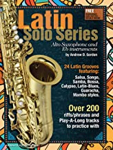 Latin Solo Series for Alto Saxophone and Eb instruments