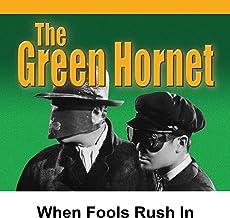 When Fools Rush In: Green Hornet