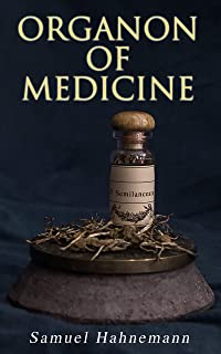 Organon of Medicine: The Cornerstone of Homeopathy