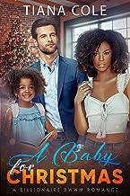 A Baby for Christmas: A BWWM Billionaire Romance