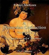 A Dionysian Concoction (English Edition)