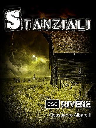 Stanziali (Collana ESCrivere Vol. 4)