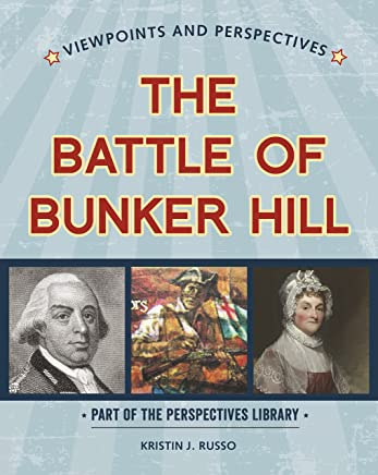 Viewpoints on the Battle of Bunker Hill (Perspectives Library: Viewpoints and Perspectives)