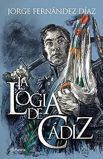 La logia de Cádiz (Spanish Edition)