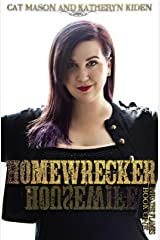 Homewrecker (Into the Flames Book 1) Kindle Edition