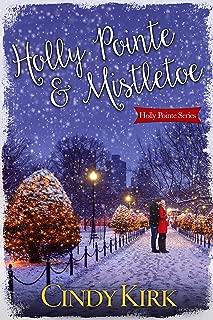Holly Pointe & Mistletoe: A heartwarming holiday romance