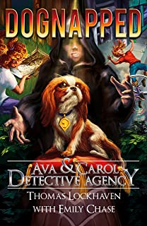 Ava & Carol Detective Agency: Dognapped (English Edition)