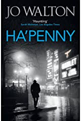 Ha'penny (Small Change Trilogy Book 2) Kindle Edition