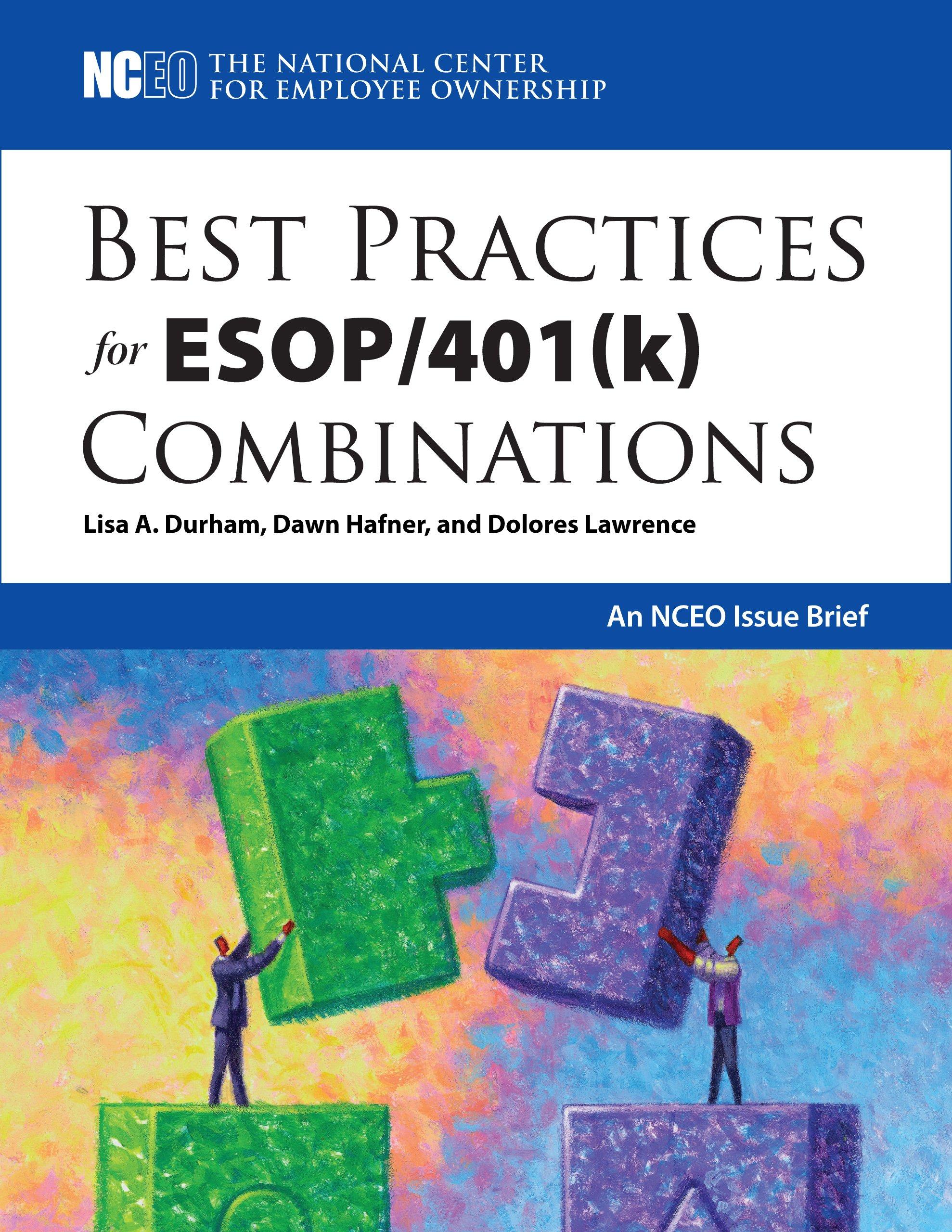 Best Practices for ESOP/401(k) Combinations