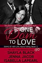 One Dom To Love (Doms of Her Life Book 1) Kindle Edition