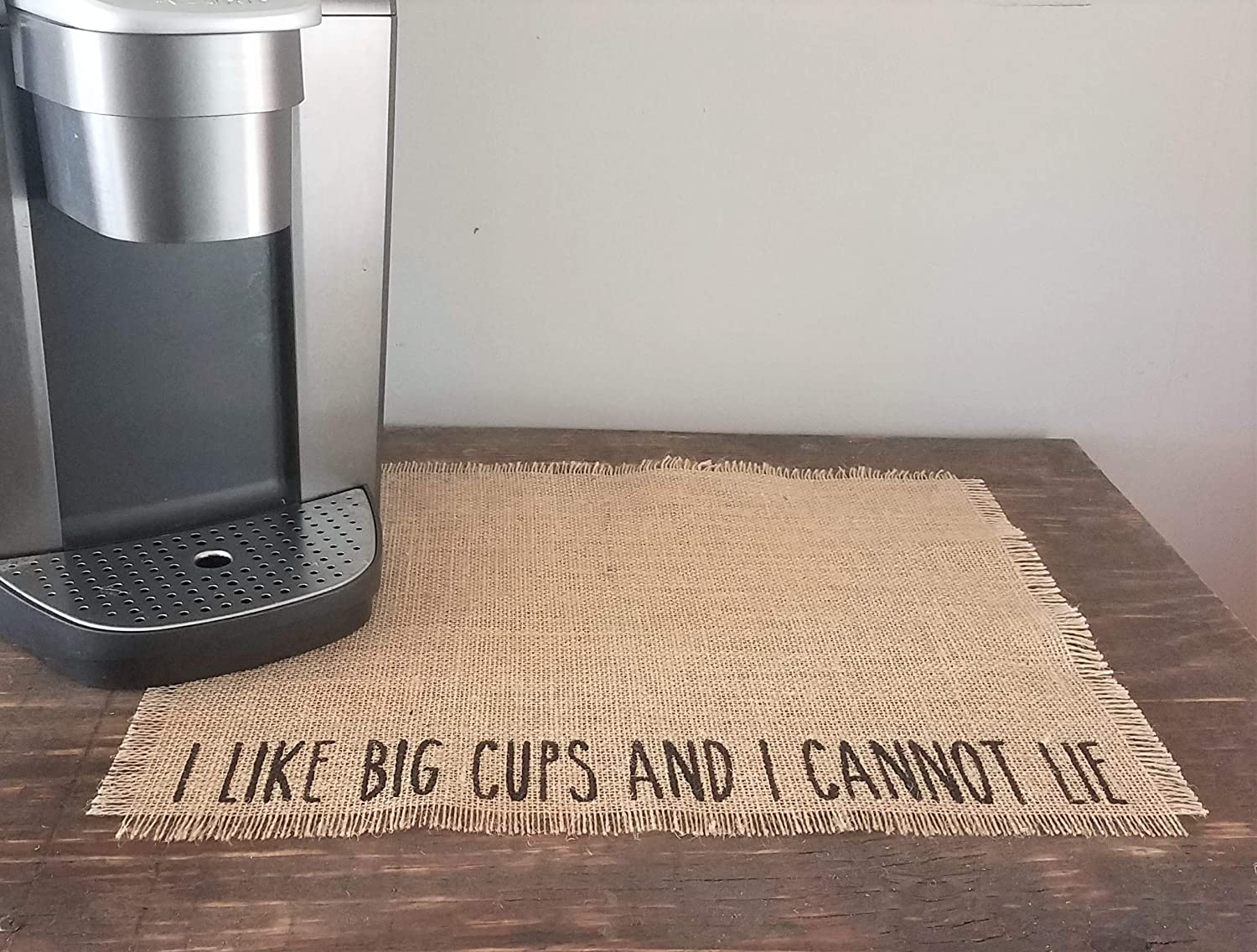 I Like Big Cups And Cannot Coffee Louisville-Jefferson County Mall For Place Placemat Mat Bargain Lie
