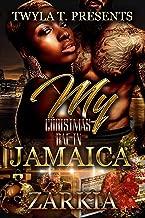 My Christmas Bae In Jamaica: A Novella