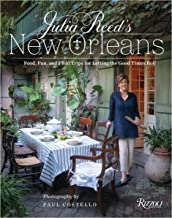 Julia Reed's New Orleans: Food, Fun, and Field Trips for Letting the Good Times Roll PDF