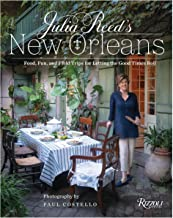 Download Julia Reed's New Orleans: Food, Fun, and Field Trips for Letting the Good Times Roll PDF