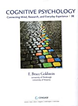 Cognitive Psychology: Connecting Mind, Research, and Everyday Experience (5th Edition), Standalone Loose-leaf Version