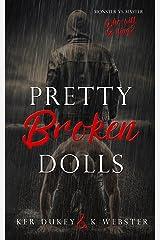 Pretty Broken Dolls (Pretty Little Dolls Series Book 4) Kindle Edition