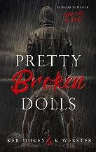 Pretty Broken Dolls (Pretty Little Dolls Series Book 4)