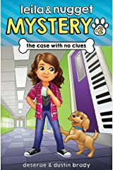 The Case With No Clues (Leila and Nugget Mystery Book 2) Kindle Edition