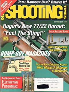 Shooting Times September 1994 Magazine RUGER'S NEW 77/22 HORNET: FEEL THE STING Total Handgun Ban? Believe it!